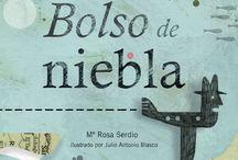 Bolso de niebla / Álbum de poesía ilustrado, con textos de Mª Rosa Serdio e ilustraciones de Julio Antonio Blasco. Formato: 21x26  Encuadernación: Tapa dura  ISBN: 978-84-92964-60-4 / by Pintar-Pintar Editorial