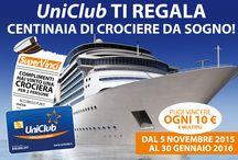 Regaliamo Sorrisi: SuperVinci / Con il SuperVinci di UniClub, ogni 10€ puoi vincere subito una delle centinaia di Crociere o uno degli oltre 210.000 premi in palio!
