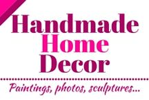 Handmade home decor / Here you can find every kind of home decor: paintings, photos, sculptures, dolls and everything else.