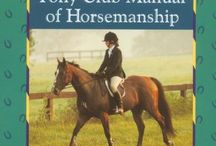 Horses Riding  / A collection of tips, inspirations, and support for the sport and love of horses. / by Susan Grant-Suttie