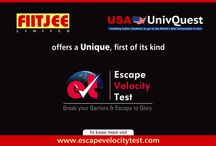 Escape Velocity Test / FIITJEE & USA UnivQuest offers a Unique, first of its kind Escape Velocity test - 2013, for students in Class 8, 9, 10, 11 & 12th and 12th Pass. Know your Potential for the chosen Career, you aptitude and have a personalized Road Map to achieve career success. www.escapevelocitytest.com