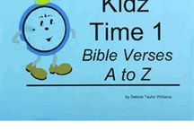 Kidz Time 1 Bible Verses A-Z / Daily devotional activities for your 3-7 year olds.