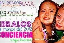 21 / 3 / March 21st.   Celebration  Trisomy 21  21 de Marzo - Celebración - Trisomía 21