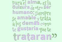 ......frases que me regustan!!! / by El Estaribel de Achiperres la Badila