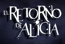 El Retorno de Alicia / A collection of promotional posters for a play stage with the same name