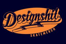 Designshit #skatemerch