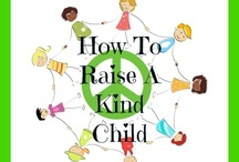 Kindness / Books, Videos, blogs, Art & Crafts and Activities to make teaching kindness to Kids fun and interactive!