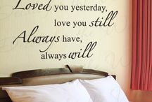 Love Wall Decals / Romance! Want it? Let everyone know by putting a love quote up on your wall.