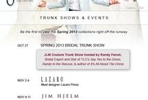 JLM Trunk Shows / by JLM Couture Flagship Salon