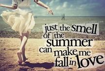 Summer / Fun in the Sun