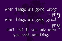 Quotes on prayer  / by Prayer Ministry