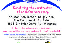 """Raise the Ruff!"" Benefiting the construction of an indoor sanctuary for PAWS PLACE! / FRIDAY, OCTOBER 10 @ 7 P.M.  The Terraces At Sir Tyler 1808 Sir Tyler Drive, Wilmington DJ, heavy hors d'oeuvres, casual dress, cash bar, raffles, auctions and much more! Tickets: $40 TO PURCHASE TICKETS:  www.Facebook.com/PawsPlace/Events or www.PawsPlace.org"