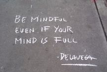 be mindful !