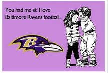 Ravens baby!!! / by LaShan Holman