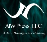 AIW Press / AIW Press... A New Paradigm in Publishing