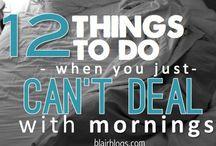 Morning tips