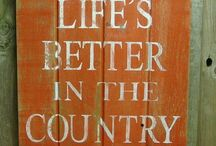 Life Outside the city / The country is good for the soul.   / by Country Outfitter