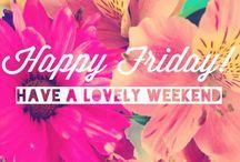 Happy Weekend Yeah :)