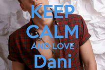 <3 Keep calm: Dani Fernández <3 / Este tablero lo he creado para tener todos los Keep calms de Dani Fernández :)