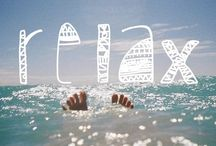 Relax and take it easy
