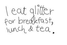 Glitter quotes / by Bri Sorenson