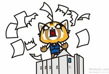 Aggretsuko / She is a cute Red Panda, working as an office associate in the accounting department of a highly respected trading company. She works in one of the biggest metropolitan areas of Tokyo. It's always been a dream of hers to work in this field, especially in this part of the city. But in reality, her bosses are unsympathetic and give her harsh deadlines. She ultimately has become a pushover within the company. When she gets pushed to the limit, she goes out after work and takes out her frustration a
