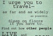 Travel Quotes / Travel inspired Pins to feed the burning desire and passion we share to explore the world! / by Gogobot
