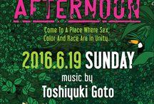 2016/0/6/19 SUNDAYAFTERNOON / Music by Toshiyuki Goto Lighting : Ashimine VJ : Hajime SA Crew : Yumi, Daniela, Micci, Shuka Food : Mariko Maeda (Saturday's Granola) Admission Fee : 1000yen Doors Open : 18:00 til 23:00 0 Zero / AiiA Annex Bid B1F, 2-9-13, Shibuya, Shibuya-ku, Tokyo