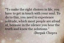 Wonderful Wisdom of Deepak Chopra  / The most creative act you will ever undertake is the act of creating yourself. - Deepak Chopra