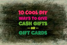 Cash gifts / by Dana Miller Booth