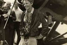 Amelia Earhart / My Inspiration in Life / by Sandra Anderson