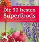 Superfoods / Superfood, Gesunde Ernährung, Nahrungsergänzung, Wohlbefinden, Bio