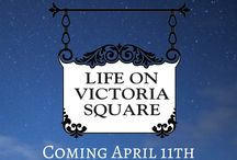 LIFE ON VICTORIA SQUARE / Learn about Life on Victoria Square, a companion series to the Victoria Square Mysteries.