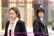 Errant love Problem Solution by Vashikaran Specialist