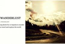 Wanderlust / by Tedder Flottman