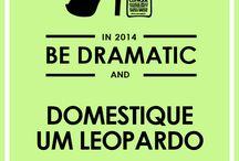 BE DRAMATIC / Todas temos algo que queremos mudar em 2014.