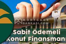 KONUT KREDİSİ VE FİNANSMAN / Mortgage fâizli ve fâizsiz konut kredileri. İslâmî mortgage. Muslim mortgage. #Turkey