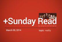 """Sunday Read by David Amerland / This is a collection of David Amerland's weekly """"Sunday Read"""" posts on Google Plus."""