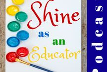 Shine as an Educator / An exciting, down to earth - nuts and bolts - P O D C A S T  for Early Childhood Educators.   Have questions? Get Answers!! Share your journey, And fresh new printable's for your portfolios...
