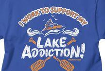 Lake Life Living / Lake Life and Living TShirts, Apparel and Home Goods