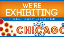Exhibitors at ALA Annual  / What's hot? What are you showcasing?