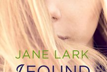 "I Found You / ""Dark, gritty and wholly mesmerizing, I Found You is a haunting and compelling read you will not easily forget!"" – Bookish Jottings ~ Book 1 in the Starting Out series ~ ""Rachel is running from life, Jason is running toward it."""