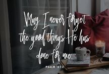 *my hope is in God* / Verses to remind me of God's goodness and unfailing love especially when I'm forgetting and I get caught up in despair.   Hope in God!