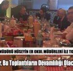 MEB Müdürü Hüseyin Er Okul Müdürleri ile Toplantı Yaptı