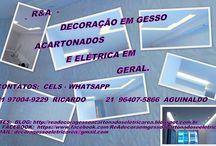 Decoração de ambientes / mão-de-obra - R&A / R&A -Decoração em gesso acartonados (Drywall) e elétrica em geral. Ligue/whatsapp: 21 97004-9229 Ricardo ou 21 96407-5866 Aguinaldo