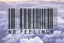 ~No Feelings~