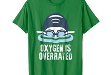 Oxygen Is Overrated Swimmer / This board is for all people who loves to swim