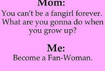 Fangirl life / FANGIRL FOR LIFE!
