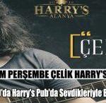 Çelik 23 Kasım Perşembe Akşamı Harry's Pub'ta
