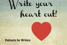 My Podcasts: WRITE YOUR HEART OUT! - Podcasts for Writers / Podcasts for Writers